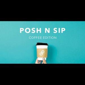 Posh N Sip Coffee Edition